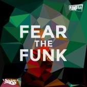 Fear the Funk by Plump DJs