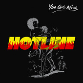 You Are Mine by Hot Line