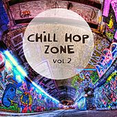 Chill Hop Zone, Vol. 2 by Various Artists