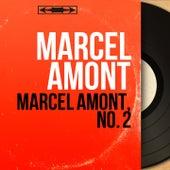 Marcel Amont, no. 2 (Mono Version) de Marcel Amont