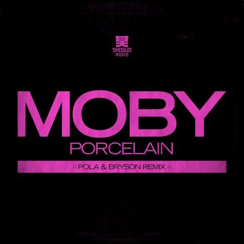 Porcelain (Pola & Bryson Remix) di Moby