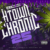H-Town Chronic 25 by LIL C