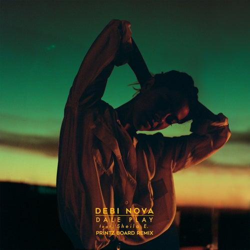 Dale Play (Printz Board Remix) by Debi Nova