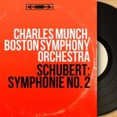 Schubert: Symphonie No. 2 (Mono Version) von Boston Symphony Orchestra