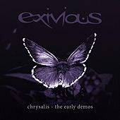 Chrysalis - The Early Demos by Exivious