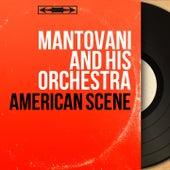 American Scene (Mono Version) von Mantovani & His Orchestra
