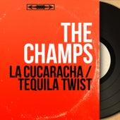 La Cucaracha / Tequila Twist (Mono Version) by The Champs