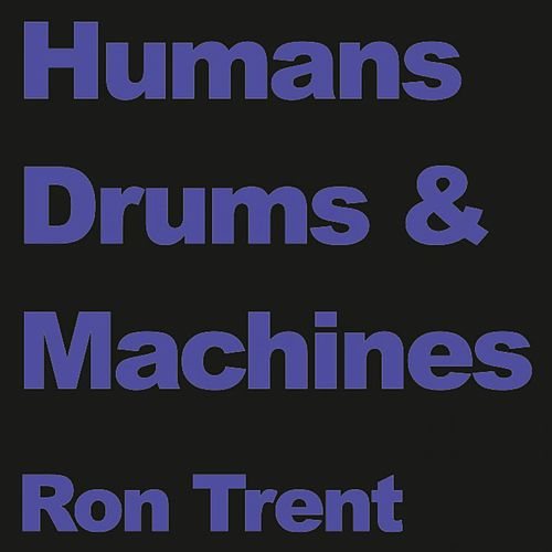 Humans by Ron Trent