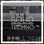 Solid Techno, Vol. 1 by Various Artists