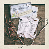 Build Your Kingdom Here (A Rend Collective Mix Tape) by Rend Collective