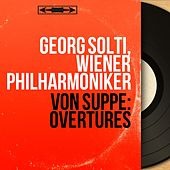 von Suppé: Overtures (Mono Version) de Georg Solti