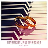 Traditional Wedding Songs by Opus piano