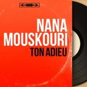 Ton adieu (Mono Version) von Nana Mouskouri