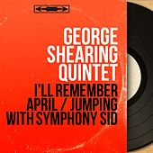 I'll Remember April / Jumping with Symphony Sid (Mono Version) by George Shearing