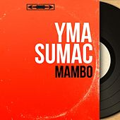 Mambo (Mono Version) von Yma Sumac