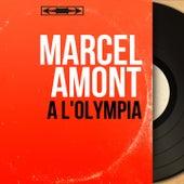 À l'Olympia (Live, Mono Version) de Marcel Amont