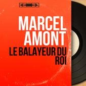 Le balayeur du roi (Mono Version) de Marcel Amont
