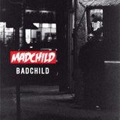 Badchild by Madchild
