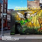 Conscious by Bond