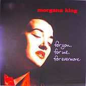 For You, For Me, Forevermore... de Morgana King