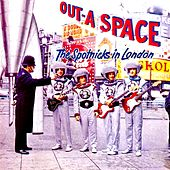 Out-A Space! The Spotnicks in London de The Spotnicks
