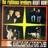 Right Now! von The Righteous Brothers