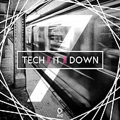 Tech It Down!, Vol. 7 by Various Artists