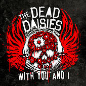 With You And I (Live) by The Dead Daisies