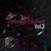 Darkness Takeover, Vol. 3 von Various Artists