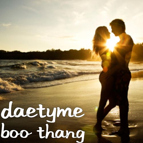 Boo Thang Single Explicit By Daetyme Napster