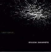 Lost Child von Ryuichi Sakamoto