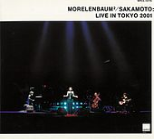 Morelenbaum2/Sakamoto Live In Tokyo 2001 von Various Artists