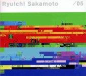 / 05 von Ryuichi Sakamoto