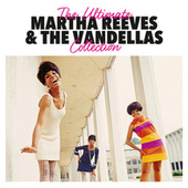 The Ultimate Collection von Martha and the Vandellas