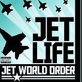 Jet World Order by Jet Life