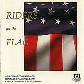 Riders for the Flag de USAF ACC Heritage of America Band