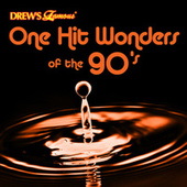 Drew's Famous One Hit Wonders Of The 90's by The Hit Crew(1)
