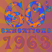 60's Sensations - Best of 1963 de Various Artists