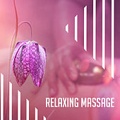 Relaxing Massage – New Age Music for Massage, Stress Relief, Relaxation Before Sleep, Healing Sounds of Nature de Massage Tribe