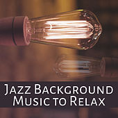 Jazz Background Music to Relax – Best Jazz Sounds to Relax, Guitar Vibes, Smooth Music, Evening Rest by Gold Lounge