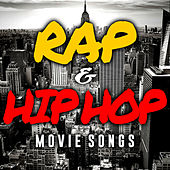 Rap & Hip Hop Movie Songs by Soundtrack Wonder Band