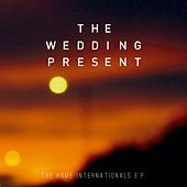 The home internationals de The Wedding Present