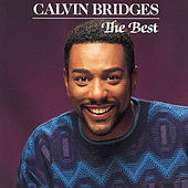 Best Of Calvin Bridges by Calvin Bridges