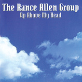 Up Above My Head von Rance Allen