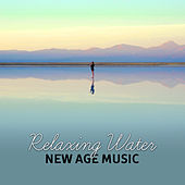 Relaxing Water: New Age Music – Sounds to Calm Down, Easy Listening, Stress Relief, Inner Calmness by Echoes of Nature