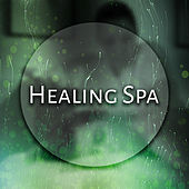 Healing Spa – Serenity Nature Sounds for Massage, Wellness, Relief, Sea Waves, Ocean Dreams, Pure Mind, Spa Music by S.P.A