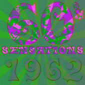 60's Sensations - Best of 1962 di Various Artists