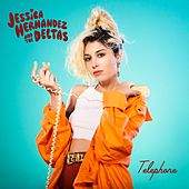 Telephone de Jessica Hernandez and the Deltas