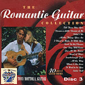 The Romantic Guitar Collection Disc 3 by Tony Mottola