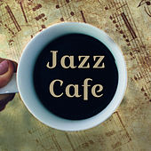 Jazz Cafe – Instrumental Music for Restaurant, Relaxation, Smooth Jazz, Soothing Saxophone, Cocktail Party, Coffee Talk by Relaxing Instrumental Jazz Ensemble